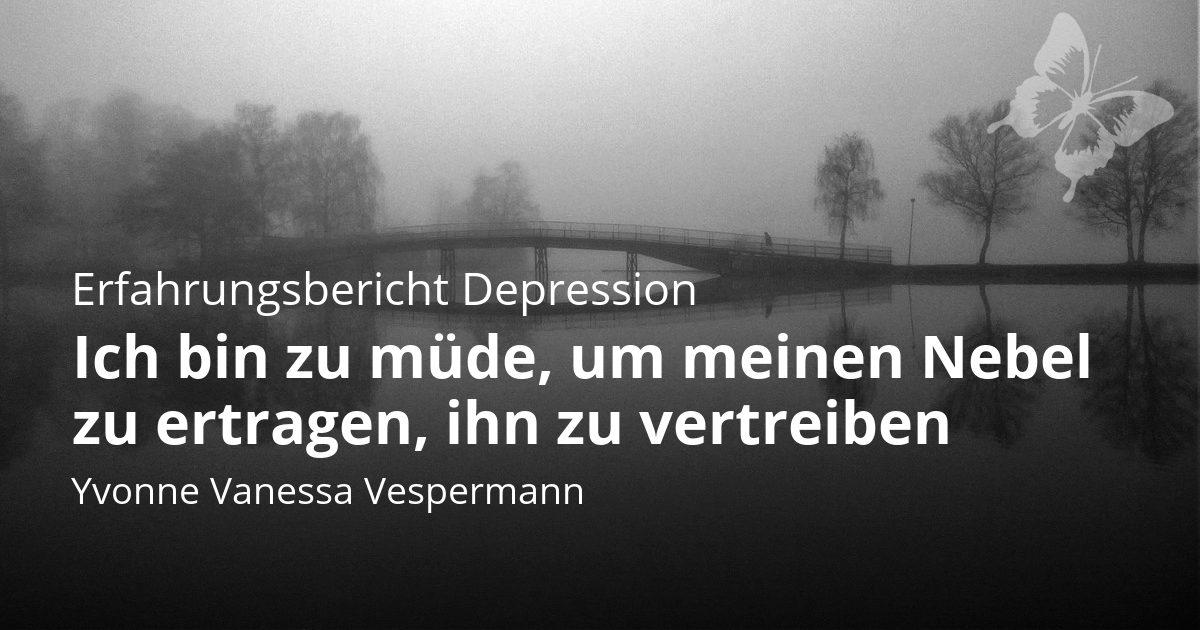 Depression - Yvonne ist zu müde - Erfahrungsbericht