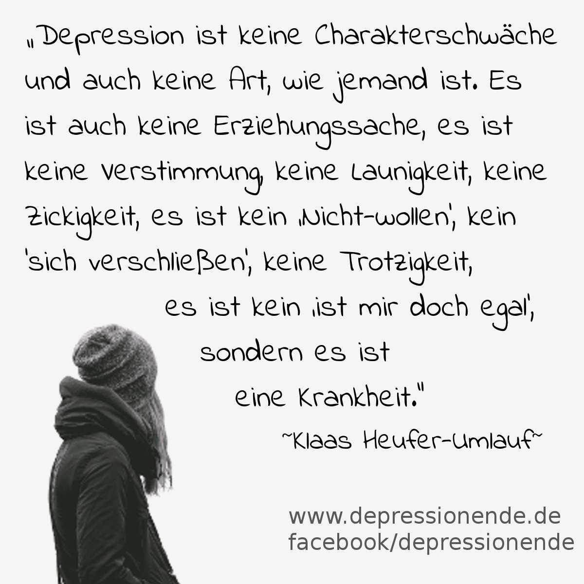 Klaas Heufer Umlauf über Depressionen Spruchbild: Depression Ist Keine  Charakterschwäche Und Auch Keine Art, Wie Jemand Ist. Es