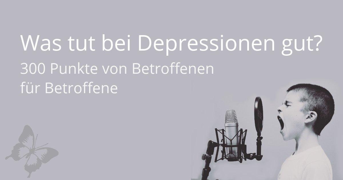 Liste was bei Depressionen gut tut