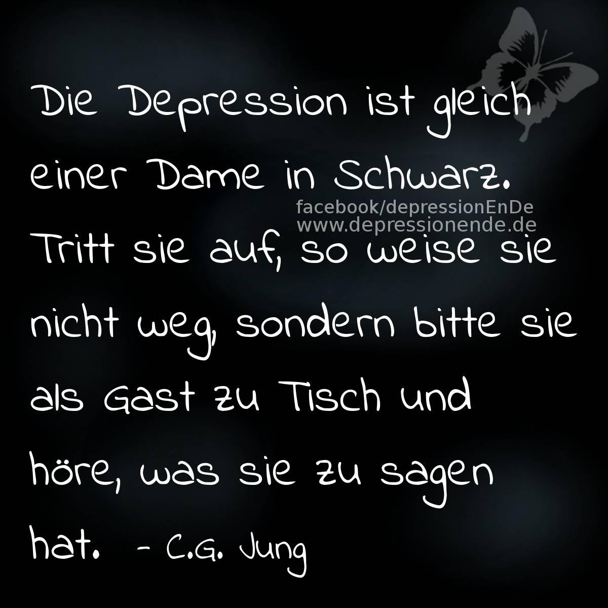 Spruchbild: Die Depression ist gleich einer Dame in Schwarz. Tritt sie auf, so weise sie nicht weg, sondern bitte sie als Gast zu Tisch und höre, was sie zu sagen hat. CG Jung